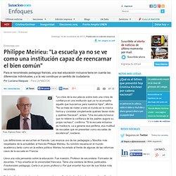 """Philippe Meirieu: """"La escuela ya no se ve como una institución capaz de reencarnar el bien común"""" - 10.11.2013 - lanacion.com"""