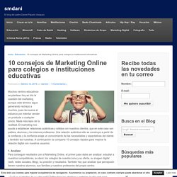 10 consejos de Marketing Online para colegios e instituciones educativas