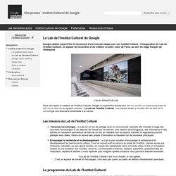 Le Lab de l'Institut Culturel - Site presse - Institut Culturel de Google