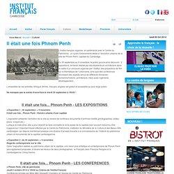 Il était une fois Phnom Penh - Institut français du Cambodge