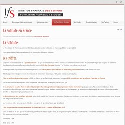 Institut Français des Seniors - La solitude en France