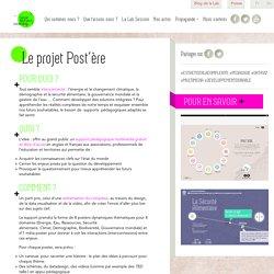 Institut des Futurs souhaitables Le projet Post'ère