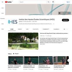 Chaîne YouTube / Institut des Hautes Études Scientifiques (IHÉS)