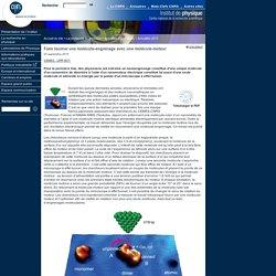 Institut de physique - CNRS - Faire tourner une molécule-engrenage avec une molécule-moteur