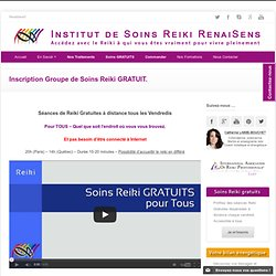 Inscription Groupe de Soins Reiki GRATUIT