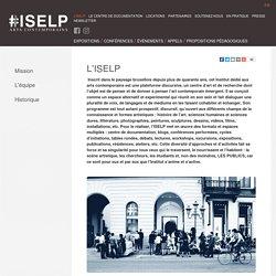 SELP - Institut Supérieur pour l'Étude du Langage Plastique- Bruxelles