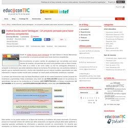 Institut Escola Jacint Verdaguer.- Un proyecto pensado para hacer alumnos competentes