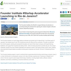 Founder Institute #Startup Accelerator Launching in Rio de Janeiro?