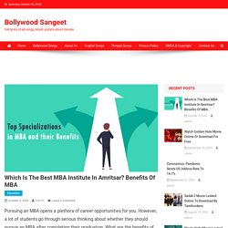 Which is the Best MBA Institute in Amritsar? Benefits of MBA - Bollywood Sangeet