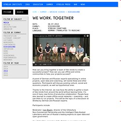 We Work. Together - Strelka Institute for media, architecture and design