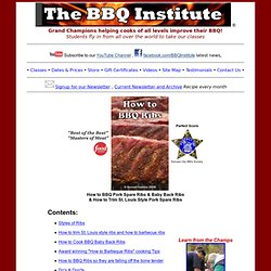 How to BBQ Ribs ~ BBQ Institute, How to Barbeque, Barbecue