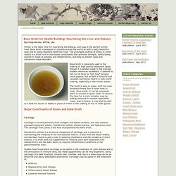 Bone Broth for Health Building: Nourishing the Liver and Kidneys