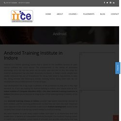 Best Android Training Institute in Indore with certification Course