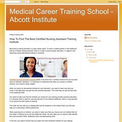 Search a good Institute for Certified Nursing Assistant Training
