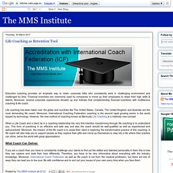 The MMS Institute: Life Coaching as Retention Tool