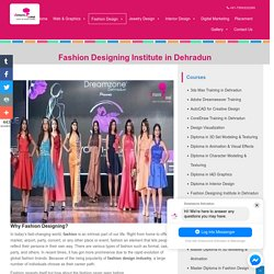 Best Fashion Design Institute in Dehradun for Fashion Designing Courses