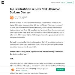 Top Law Institute in Delhi NCR - Common Diploma Courses