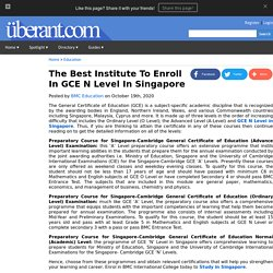 The Best Institute To Enroll In GCE N Level In Singapore