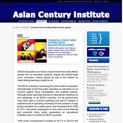 Asian Century Institute - Financial crisis now hitting OECD education systems