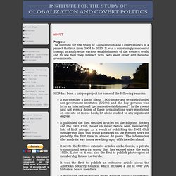 Institute for the Study of Globalization and Covert Politics - About - Joel van der Reijden