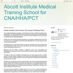 Abcott Institute Medical Training School for CNA/HHA/PCT: Abcott Institute: Get To Know The Scope Of Medical Field