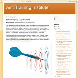 Asit Training Institute: Software Testing Misperceptions