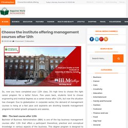 Choose the institute offering management courses after 12th