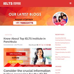 Know About Top IELTS Institute in Panchkula
