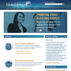 Institute for Global Ethics: Promoting Ethical Action in a Global Context