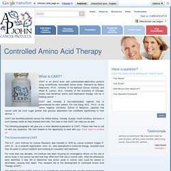 The AP John Institute Cancer Protocol - CAAT Protocol