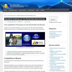 NordSud Institute sur les Pyramides Bosniennes