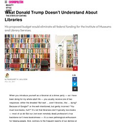 Donald Trump Cuts Library Funding - Institute of Museums and Library Services FundingCut