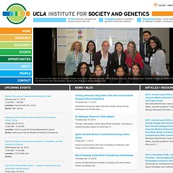 The UCLA Center for Society and Genetics