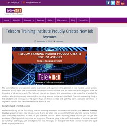 Telecom Training Institute Proudly Creates New Job Avenues