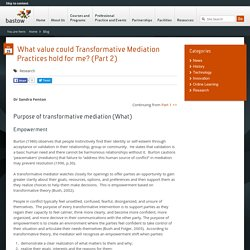 What value could Transformative Mediation Practices hold for me? (Part 2)