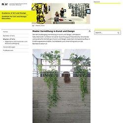 Hochschule für Gestaltung und Kunst-Institut Lehrberufe für Gestaltung und Kunst-Master Vermittlung in Kunst und Design