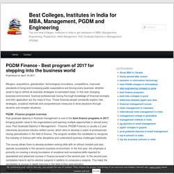 PGDM Finance - Best program of 2017 for stepping into the business world - Best Colleges, Institutes in India for MBA, Management, PGDM and Engineering