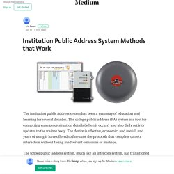 Institution Public Address System Methods that Work