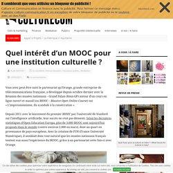 Quel intérêt d'un MOOC pour une institution culturelle