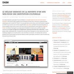Le délicat exercice de la refonte d'un site web pour une institution culturelle