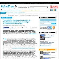 """""""Le bulletin, symbole des attentes de l'institution scolaire"""", la chronique d'Emmanuel Davidenkoff"""