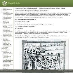 L'Institution Livet. Cours industriel : Enseignement technique, Dessin, Marine - Association pour l'histoire du lycée Livet de Nantes