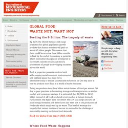 Global food - Waste not, want not | Institution of Mechanical Engineers