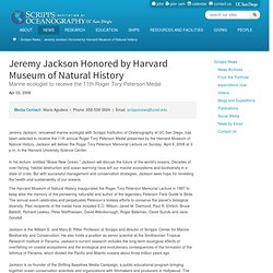 :: SCRIPPS OCEANOGRAPHY NEWS : : Jeremy Jackson Honored by Harvard Museum of Natural History ::