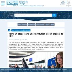 Faire un stage dans une institution ou un organe de l'UE - Droits & démarches