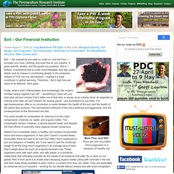 Soil - Our Financial Institution Permaculture Forums, Permaculture Courses, Permaculture Information & News