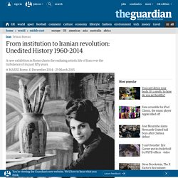 From institution to Iranian revolution: Unedited History 1960-2014