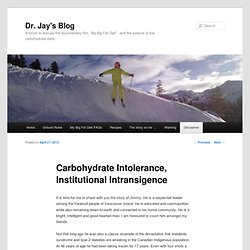 Carbohydrate Intolerance, Institutional Intransigence
