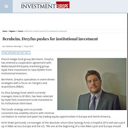 Bernheim, Dreyfus pushes for institutional investment