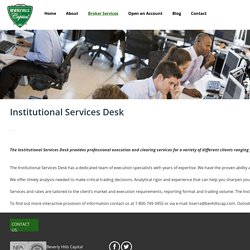 Unmatched Institutional Trading Service Desk In USA